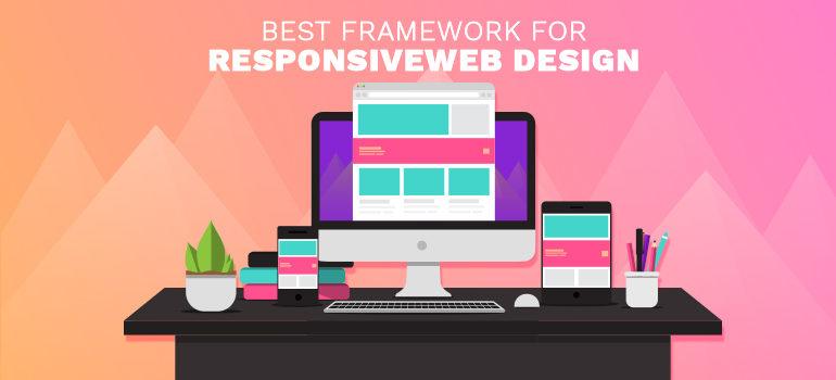Responsive web design framework IN  2018