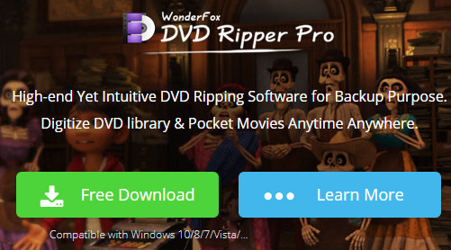 How to backup DVD Discs easily and quickly with WonderFox DVD Ripper Pro