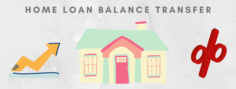 Know the Benefits of Transferring a Home Loan