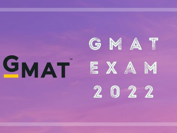 The GMAT 2022: Structure and Registrations